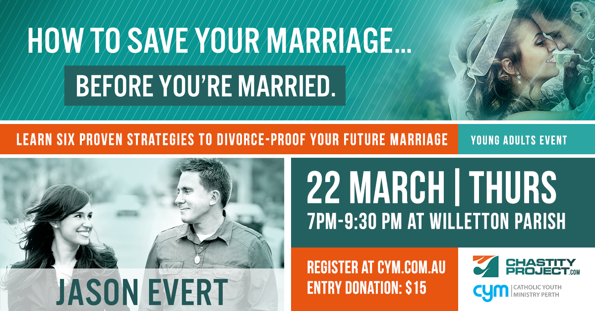 Jason Evert How to save your marriage Marc 22 at Sts John & Paul Willeton