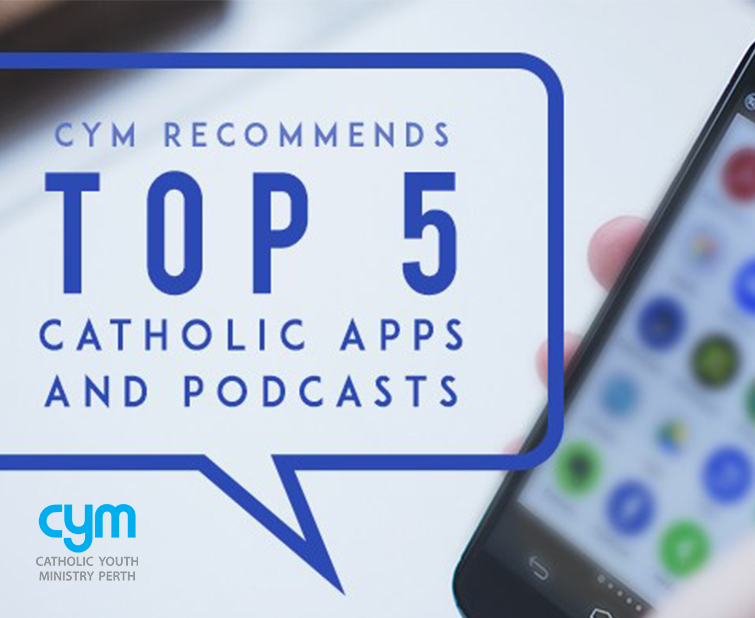 Top 5 Catholic Apps and Podcasts