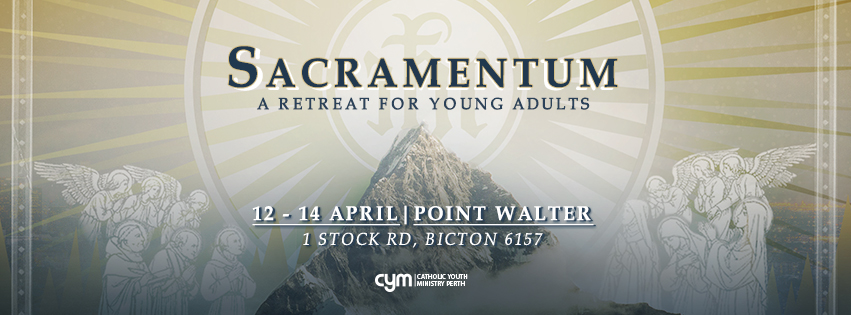 Sacramentum A Retreat for Young Adults 2019