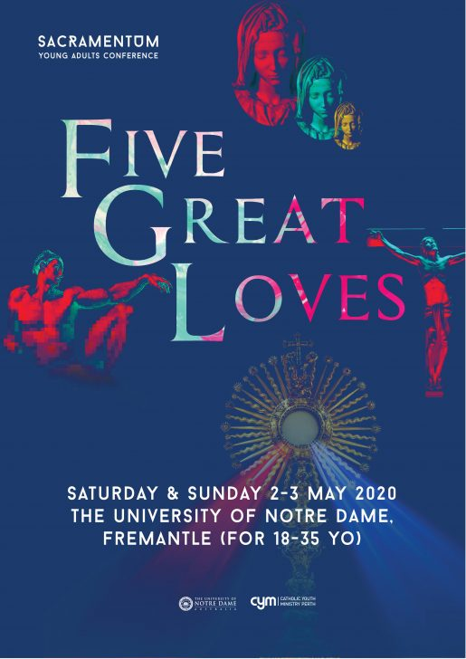 Sacramentum Young Adults Conference Five Great Loves 2020 Poster